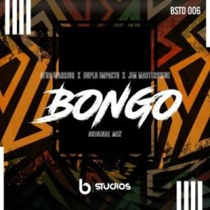 Afro Warriors - Bongo ft. Duplo Impacto & Jim MasterShine